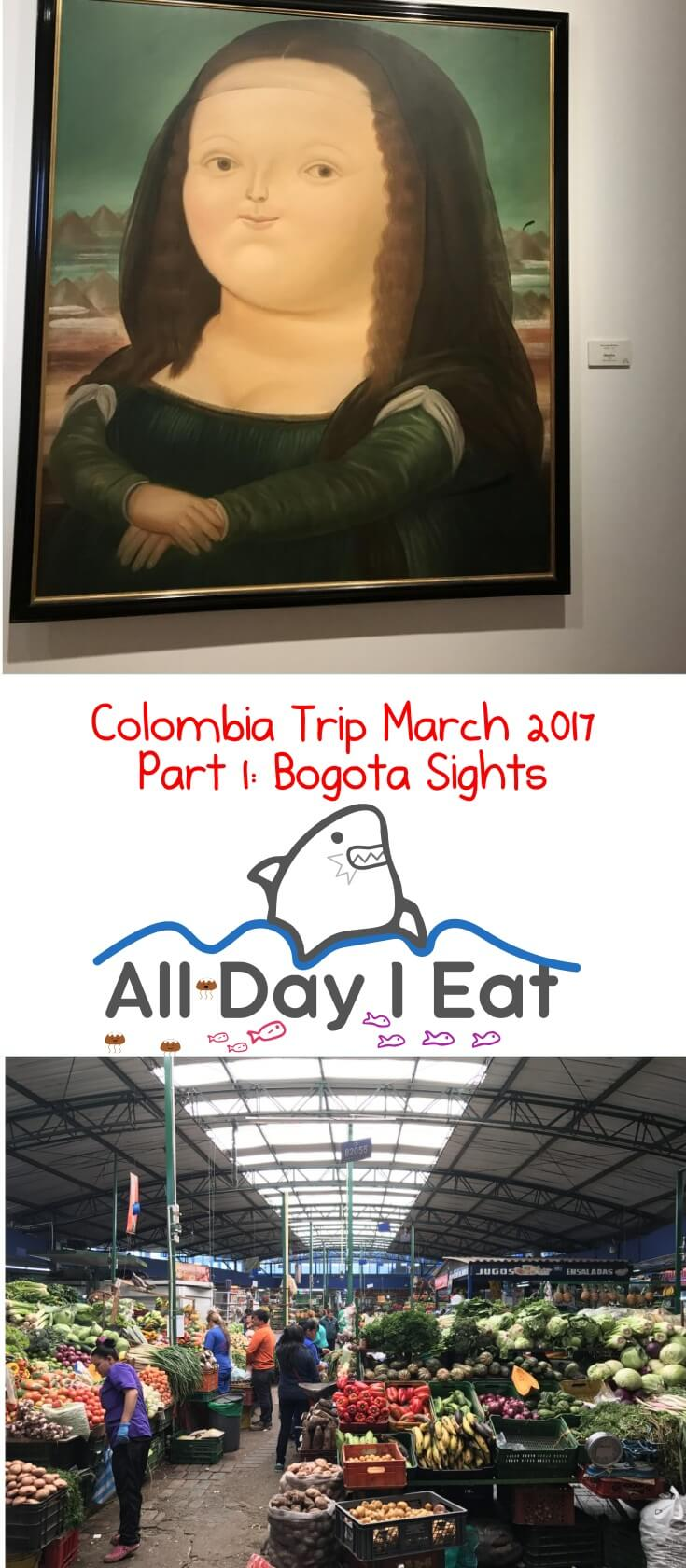 Colombia Trip March 2017 Part 1: Bogota Sights. A beautiful South American city with plenty of street art and sights. | www.alldayieat.com